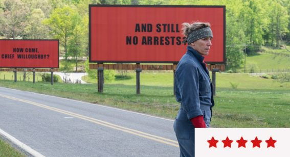 Review: 'Three Billboards Outside Ebbing, Missouri' is the Rarest of Cinematic Treats