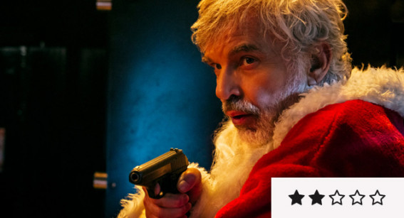 Review: 'Bad Santa 2' is Awfully Desperate in its Desire to Make Us Gasp