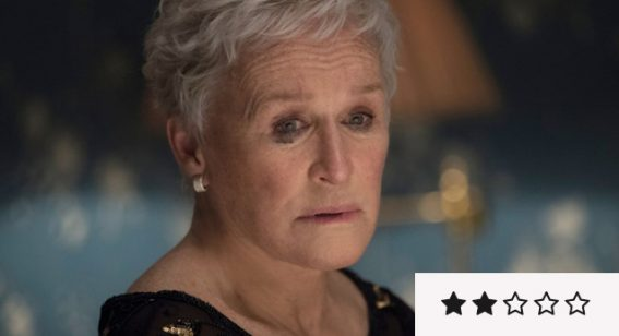 The Wife review: Glenn Close is fantastic in an otherwise mediocre drama