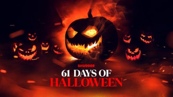 The spooky season has begun with Shudder's 61 Days of Halloween lineup
